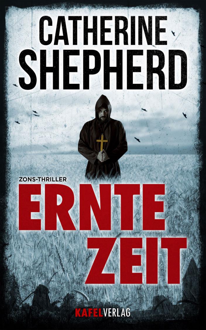 """Erntezeit (Der Sichelmörder von Zons"""""""